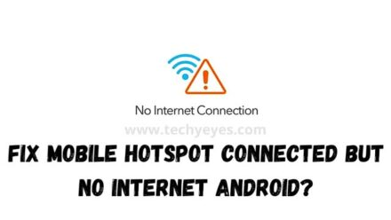 Fix Mobile Hotspot Connected But No Internet Android