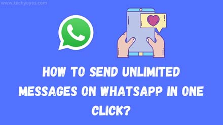 Send Unlimited Messages On WhatsApp