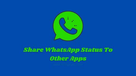 Share WhatsApp Status To Other Apps