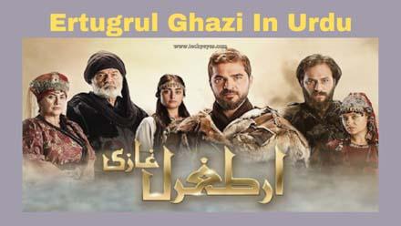 Watch Ertugrul Ghazi In Urdu