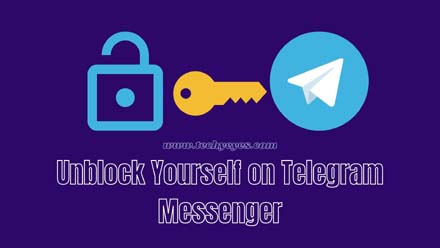 Unblock Yourself on Telegram