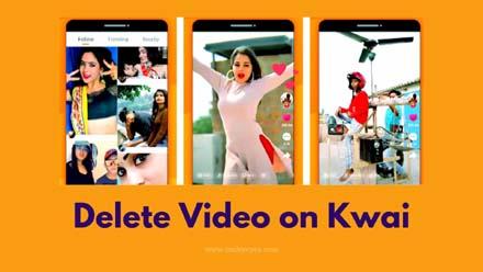 Delete Video on Kwai