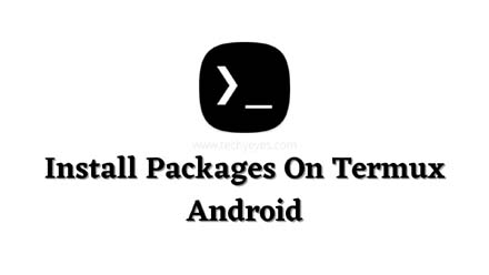 Install Packages On Termux