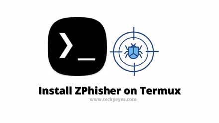 Install ZPhisher on Termux