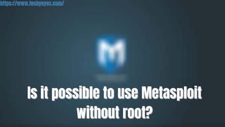 use Metasploit without root