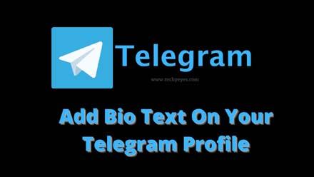 Add Bio Text On Your Telegram Profile