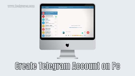 Create Telegram Account on Pc