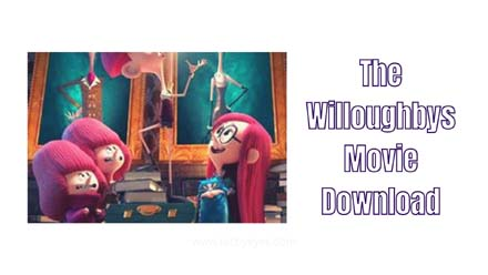 The Willoughbys Movie Download