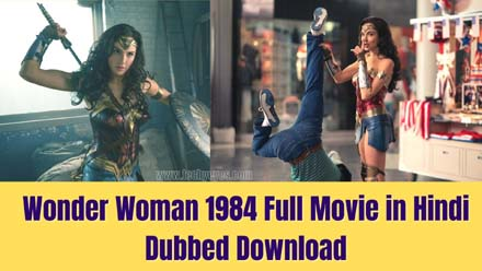Wonder Woman 1984 Full Movie in Hindi Dubbed Download
