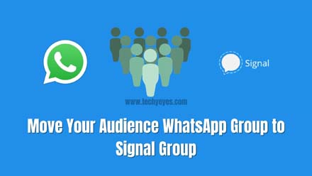 Move Your Audience WhatsApp Group to Signal Group