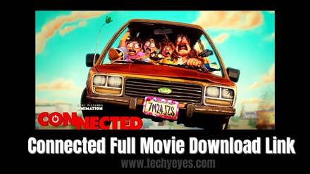 Connected Full Movie Download Link