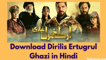 Download Dirilis Ertugrul Ghazi in Hindi