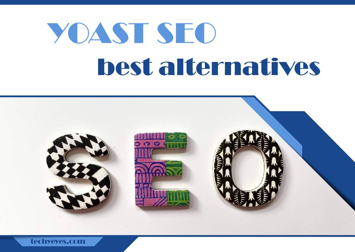 Best Alternatives to Yoast SEO That Will Help You Improve Your Website's Ranking