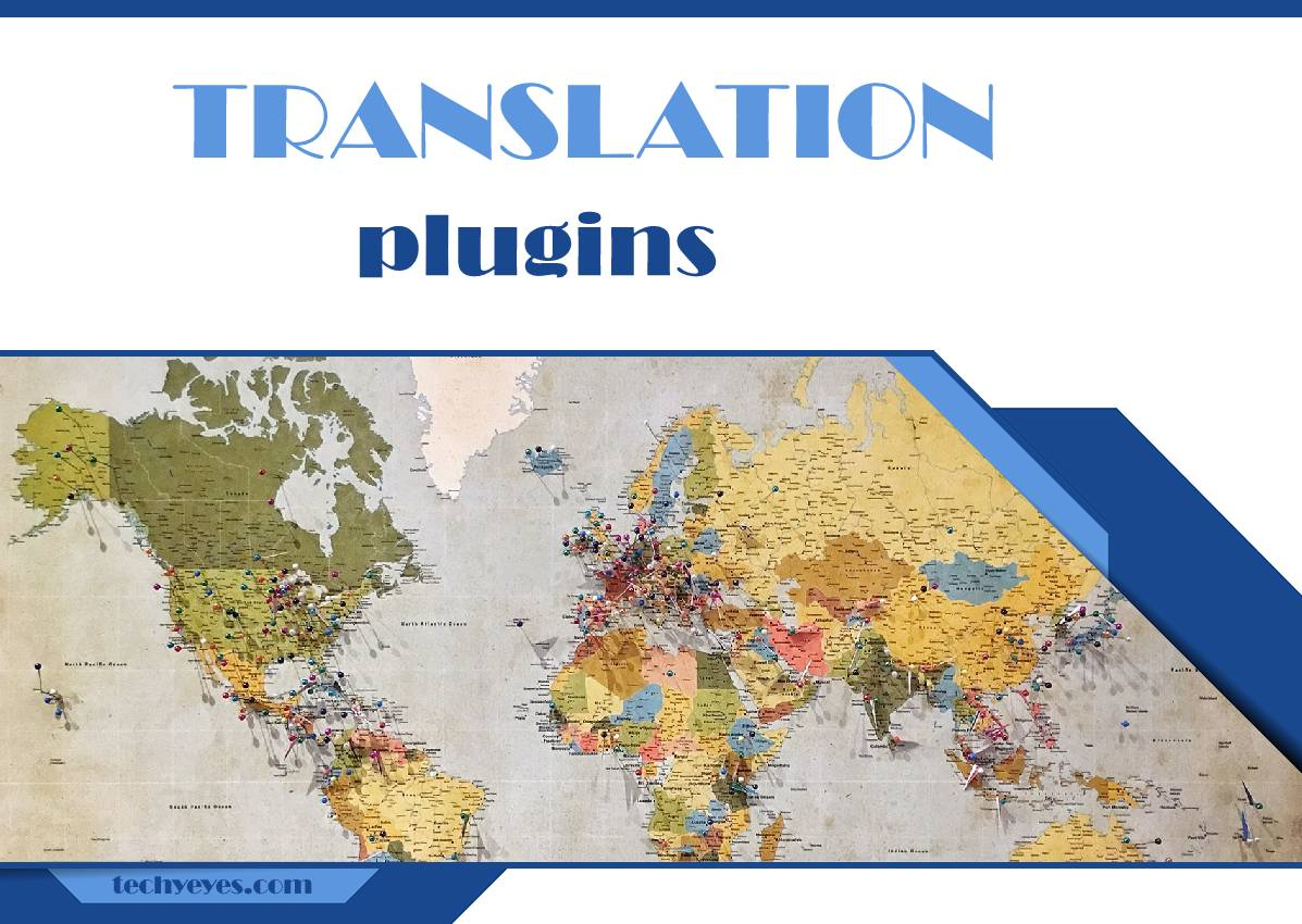 Best Free Translation Plugins for WordPress: Make Your Website Accessible to More Users