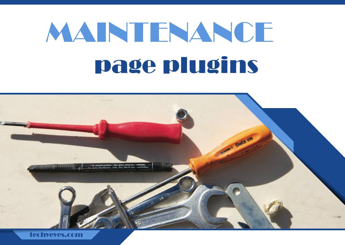 Best Free Maintenance Page Plugins for WordPress: Keep Visitors Engaged While You Improve Your Site's Technicalities