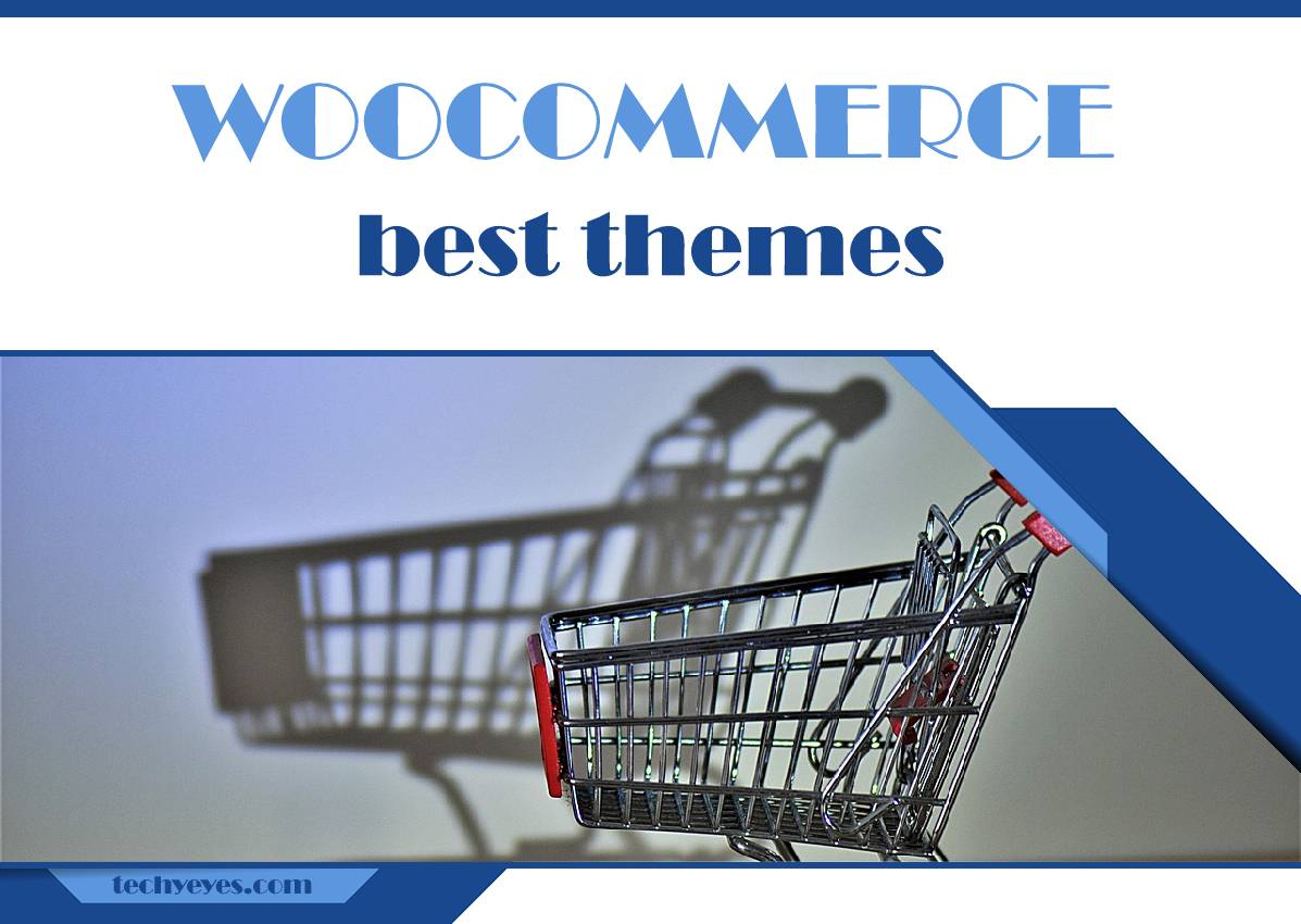 Best Free WooCommerce Themes for a Visually Pleasing and Functional Website