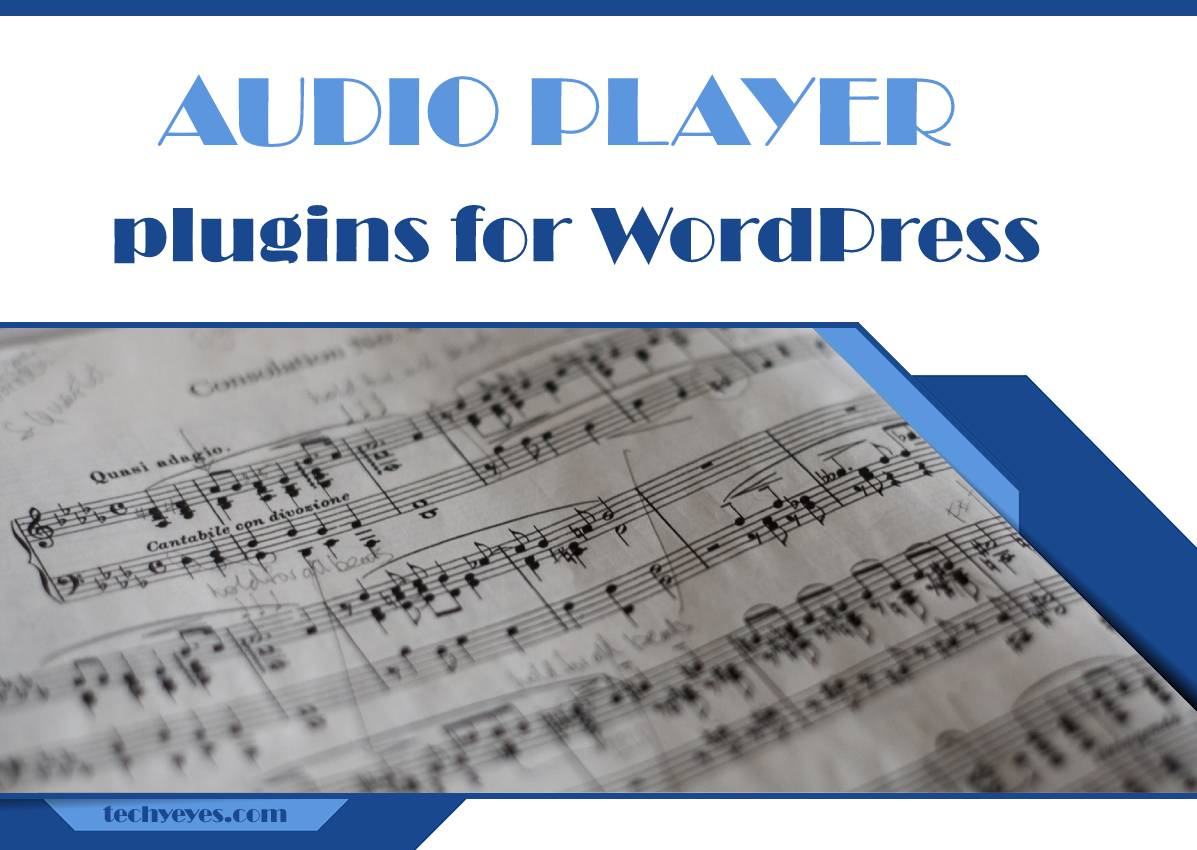 Best Audio Player Plugins for WordPress: Enhance the User Experience With Music
