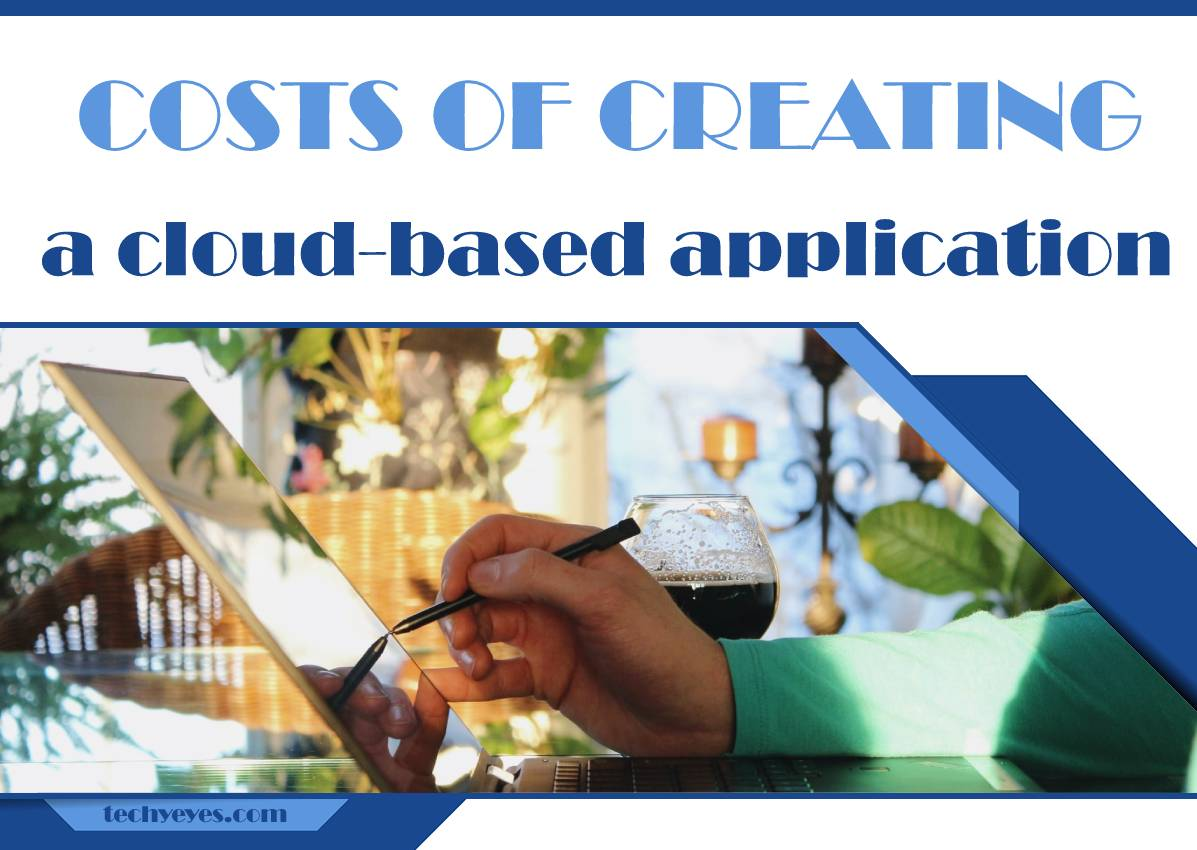 How Much Does It Cost to Create a Cloud-Based Application