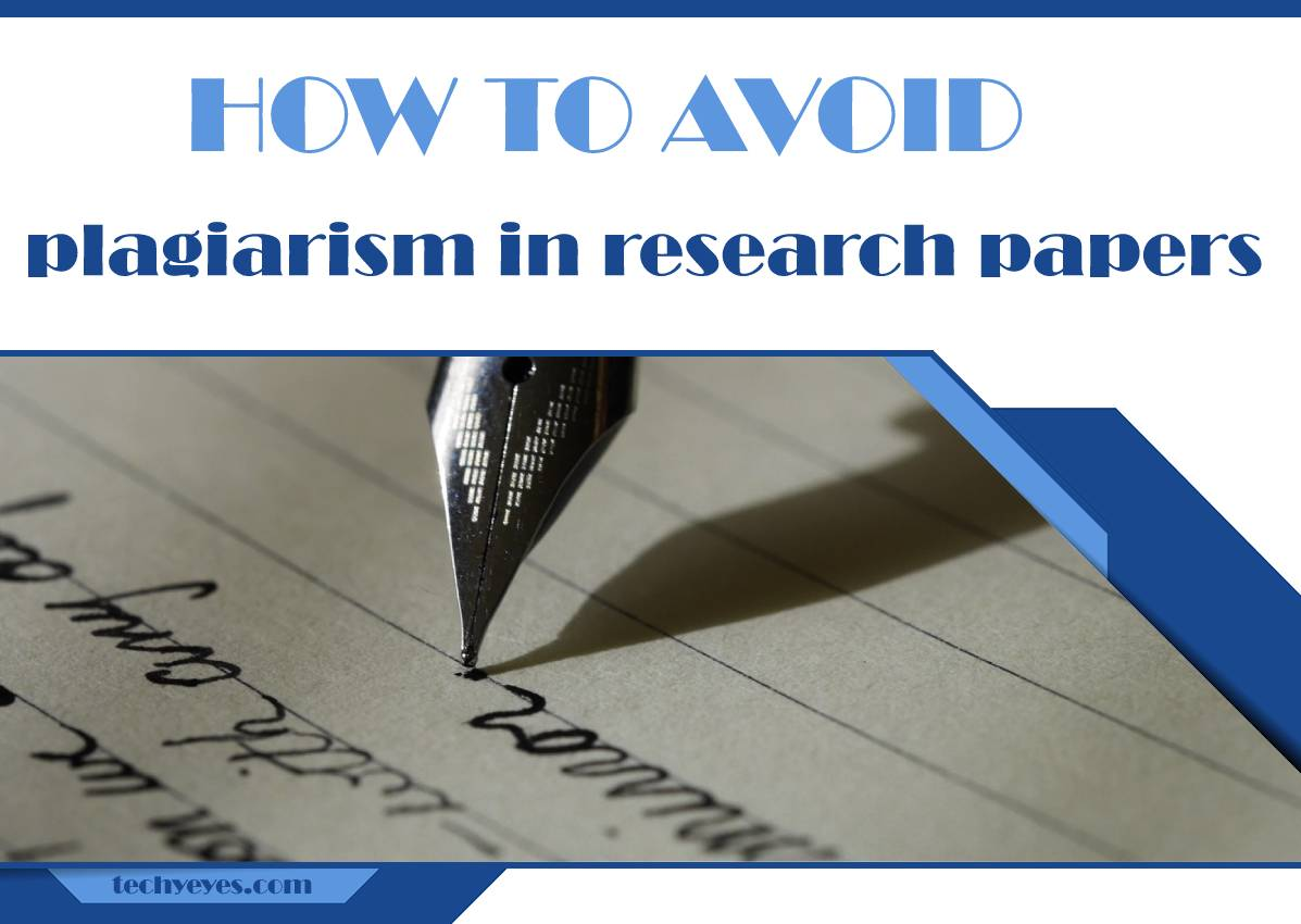 How to Avoid Plagiarism in Research Papers