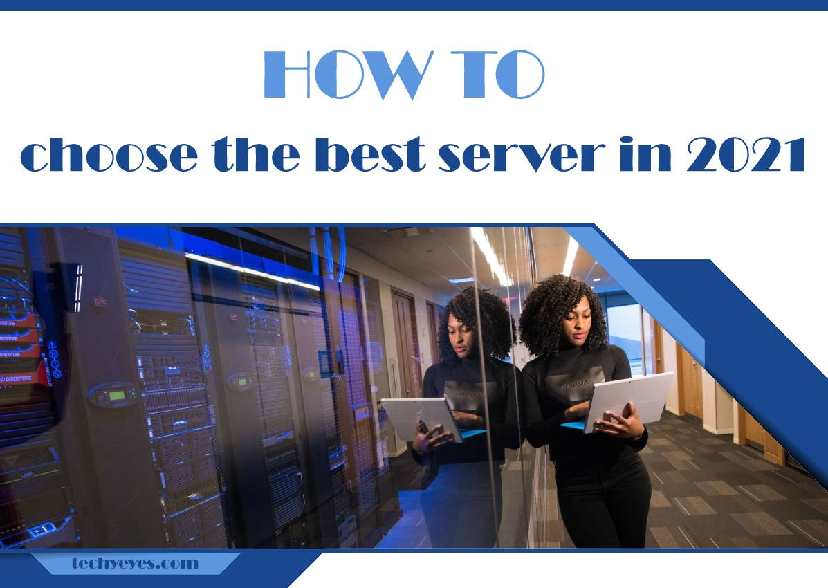 How to Choose the Best Server in 2021