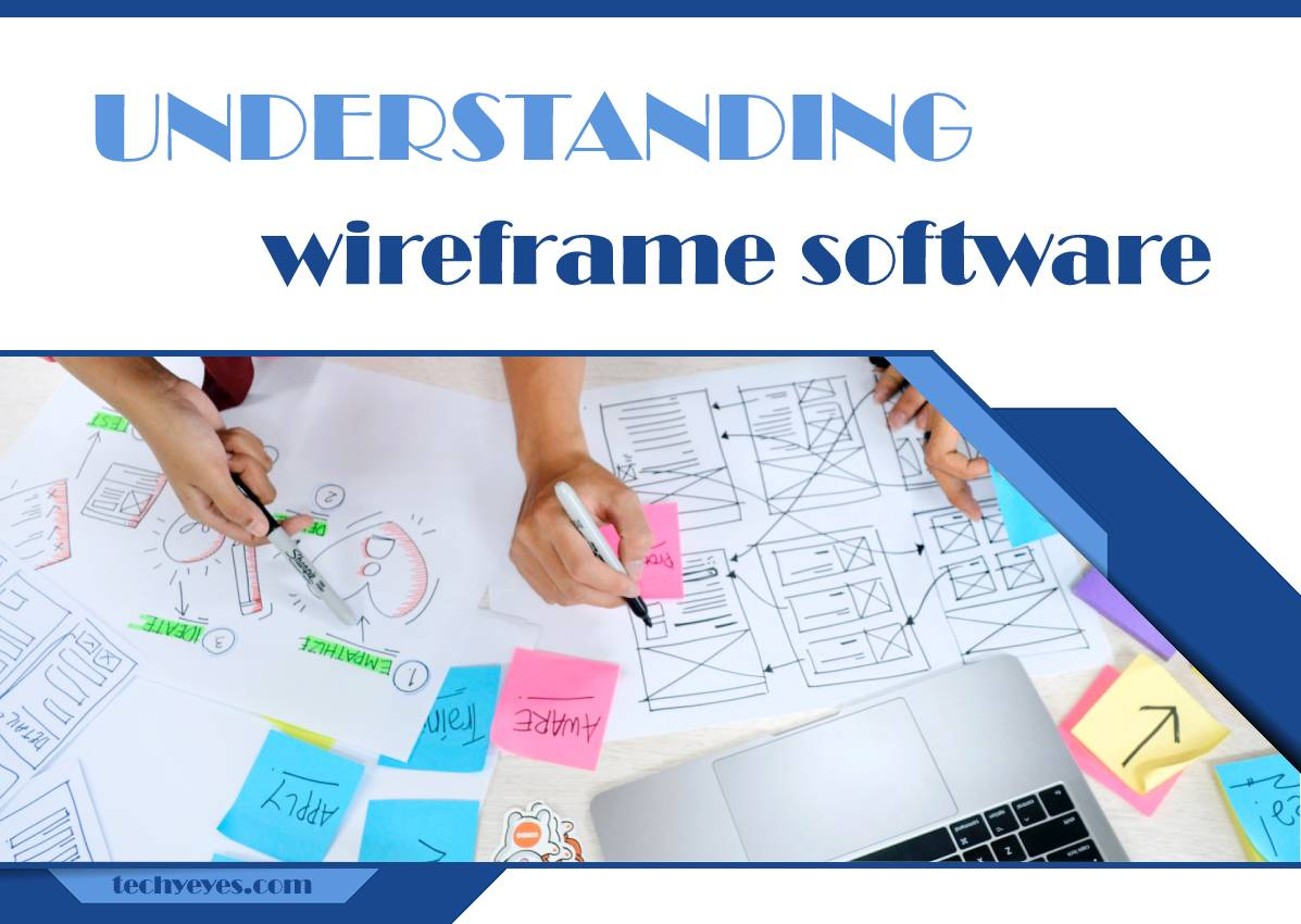 Understanding Wireframe Software and Its Significance