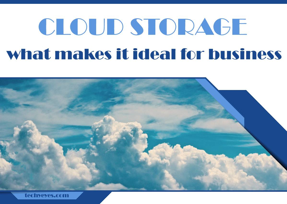What Makes Cloud File Storage Ideal for Your Business
