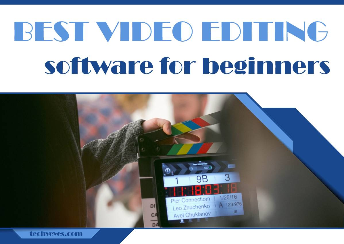 Best Video Editing Software for Beginners to Easily Create Eye-Catching Videos