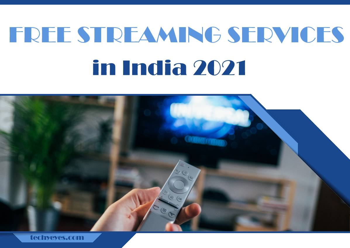 Free Streaming Services in India 2021