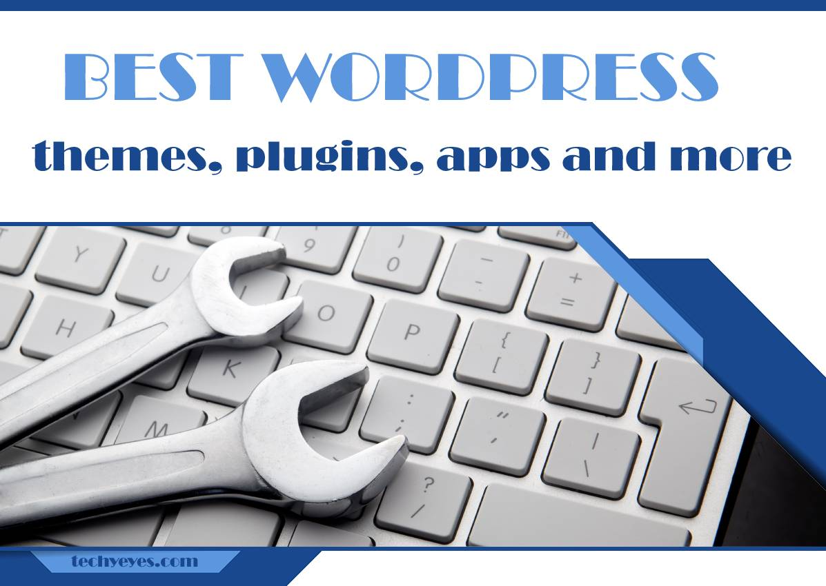 The Best WordPress Themes, Plugins, and Apps + Much More