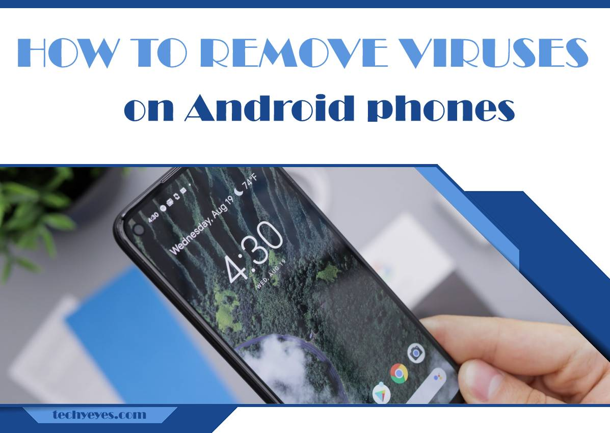 How to Remove Viruses on Android Phones